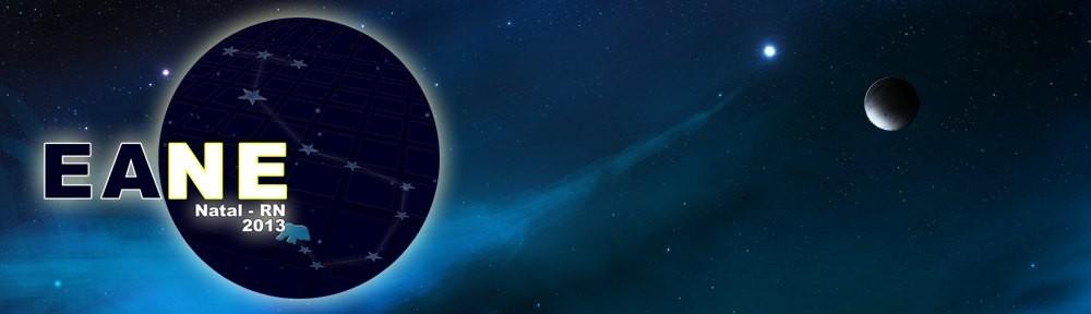 XIII EANE – Encontro de Astronomia do Nordeste